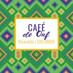 Café de ouf - Risaralda Colombie - Yellow peak cafés de spécialité